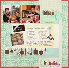 """Virtual National Scrapbook Day Celebration CHALLENGES!  Today's Challenge is """"Cook It Up!""""... scrapbooking favorite family or traditional holiday recipes so that traditions and great recipes get handed down through the generations... and not lost!"""