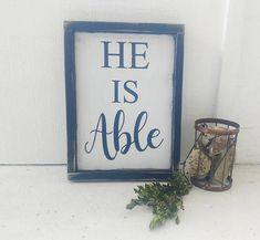 HE IS ABLE wood sign // Spiritual decor // Jesus // faith based sign // rustic decor // farmhouse style // distressed sign // black frame Spiritual Decor, Jesus Faith, Church Banners, He Is Able, Rustic Decor, Wood Signs, Art Projects, Custom Design, Spirituality