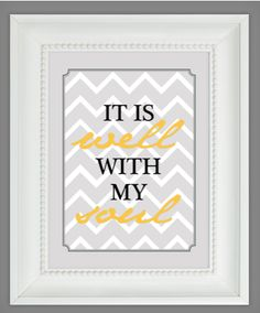 It is Well With With My Soul. Free printable