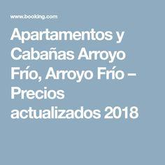 Apartamentos y Cabañas Arroyo Frío, Arroyo Frío – Precios actualizados 2018