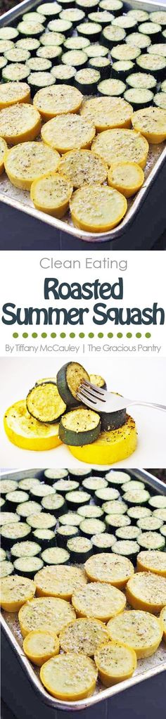 This Clean Eating Roasted Summer Squash Recipe is a delicious way to get more veggies in your day! (And keep up with a prolific, summer garden!)