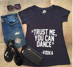 {Trust Me} Y O U • can • D A N C E - {Vodak}  #Tee {$52.00} • #Jeans {$88.00} • #Sunnies {$12.99} • Sandals {$50.00} // Available in store & by phone order! Call >>954.530.3109<< to order!  #LocalCelebrity #GraphicTees #BlankNYC #YosiSamra #UrbanExpression #Love #HaveToHave #Style #Want #Need #Miami #BocaRaton #FortLauderdale #Martini #IsItFridayYet #Boutique #ShopLocal