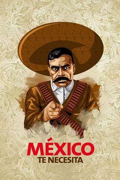 Mexico te necesita, Zapata. Artist: César Nández