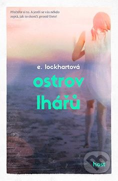 She is a bookaholic: Recenze: Ostrov Lhářů We Were Liars, My Addiction, Thriller, The Book, Books To Read, Roman, Author, Fantasy, How To Plan