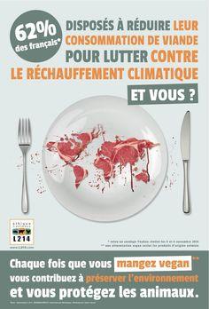 Campagne Publicitaire décembre 2015 - Paris Association L214 - Alimentation vegan Nutrition, France, Going Vegan, Bio, Attitude, Global Warming, Eat, Advertising Campaign, Becoming Vegan