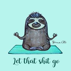 Faultier Yoga these are a few of my favorite things Yoga Humor, Baby Sloth, Cute Sloth, Baby Otters, Yoga Style, Yoga Quotes, Namaste Quotes, My Spirit Animal, Yoga Meditation