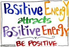 BE positive! Repinned by http://Abundance4Me.net