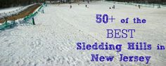 50 Best Sledding Hills New Jersey Has To Offer - for the kids