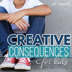 "Creative consequences for kids...ideas from the experts and the trenches. Never again find yourself disappointed with the age-old ""time-out."""