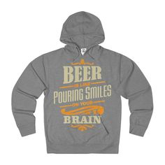 🔥🔥We just added this to our store! Beer Is Like Pour... #clothes #fashion #tshirts #coffee #coffeelovers #tshirts http://roccityteesandapparel.myshopify.com/products/beer-is-like-pouring-smiles-french-terry-hoodie?utm_campaign=social_autopilot&utm_source=pin&utm_medium=pin