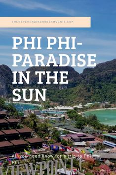 Phi-Phi - Paradise in the sun - The Neverending Honeymoon Ibiza Pool Party, Princess Hotel, Beach At Night, Paradise Island, Best Budget, Most Visited, Tropical Paradise, Travel Deals, Day Tours