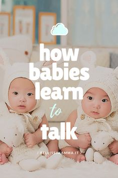 BABY TALK- Language Development in Babies: How Babies Learn To Talk and the Stages of Language Development by Bellissimamma Parenting Done Right, Kids And Parenting, Parenting Hacks, Child Development Activities, Language Development, Toddler Speech, Baby Life Hacks, Thing 1, Baby Learning