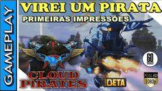 VIREI UM PIRATA jogando CLOUD PIRATES ! Primeiras impressões gameplay do...