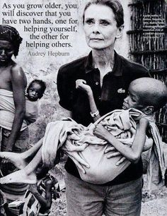 Audrey Hepburn - As you grow older you will discover that you have two hands, one for helping yourself, the other for helping others. I love Audrey Hepburn! Great Quotes, Quotes To Live By, Me Quotes, Inspirational Quotes, Famous Quotes, Motivational Quotes, Funny Quotes, Needy Quotes, Inspiring People Quotes