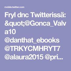 """Fryl dnc Twitterissä: """"@Gonca_Valva10 @danthat_ebooks @TRKYCMHRYT7 @alaura2015 @printspixnremix @jah_ebooks @SagirShaikh12 @sydneybrink82 https://t.co/QeZbwPNDyi"""""""