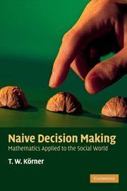 buy now   									£30.07 									  									Takes readers on an enjoyable journey through many aspects of mathematical decision making; the only prerequisite is elementary calculus.NewMint ConditionDispatch same day for order received  ...Read More