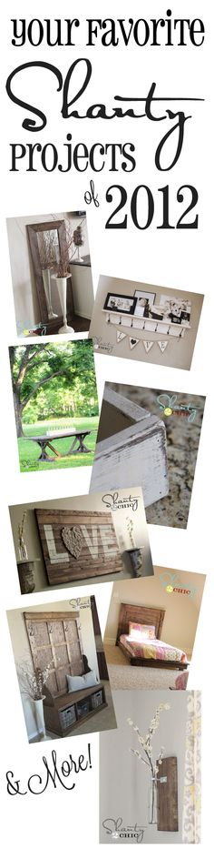 The best DIY Projects of 2012 from Shanty-2-Chic.