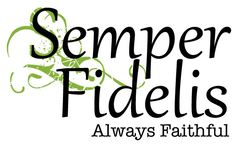 "Tattoo Ideas & Inspiration - Quotes & Sayings | ""Semper Fidelis"" - ""Always Faithful"" in Latin 