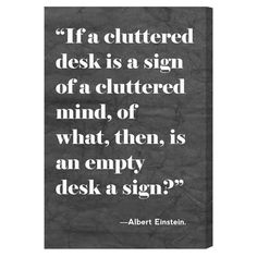 Cluttered Desk - this makes me feel better about my messy desk