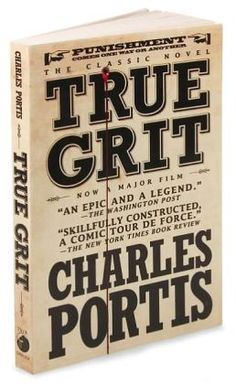 The Big Read 2014: True Grit by Charles Portis. Brave little girl.