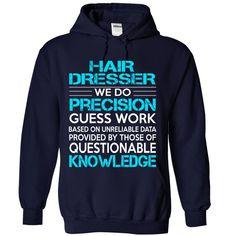 (Top Tshirt Brands) Awesome Shirt For Hair Dresser [Tshirt Sunfrog] Hoodies, Funny Tee Shirts