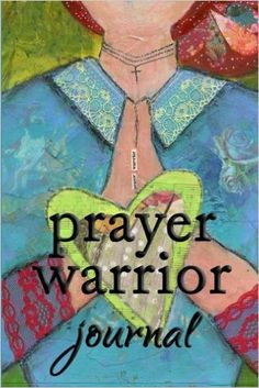 Prayer Warrior Journ