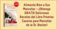 La Dra. Becker da recetas de premios y comida casera para perros y gatos, encontrará recetas de alimentos para mascotas que harán felices a sus amigos peludos. http://mascotas.mercola.com/ebook/alimentos-para-mascotas.aspx