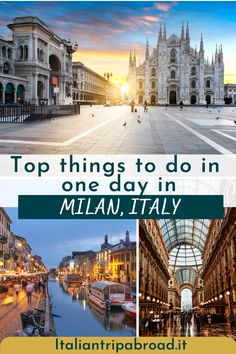 Top things to do in one day in Milan, Italy