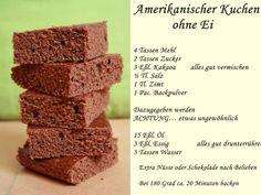 Amerikanischer Kuchen ohne Ei