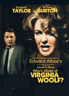 Who's Afraid Of Virginia Woolf? / 1966 An amazing play by Edward Albee and an incredible performance by Taylor