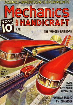 Look, kids! You too can make your own winged railroad with Mechanics and Handicraft #pulp #cover #art