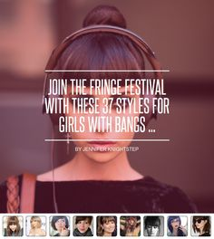 Join the #Fringe Festival with #These 37 #Styles for #Girls with #Bangs ... - #Hair