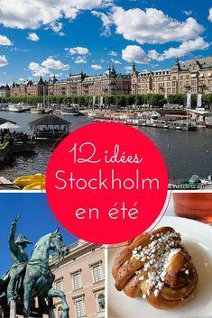 Visiter Stockholm en été - Je vous donne 10 idées de choses incontournables à voir et faire lors de votre séjour dans la capitale suédoise, ainsi que 2 idées supplémentaires et de bonnes adresses pour bien manger et dormir à Stockholm!: