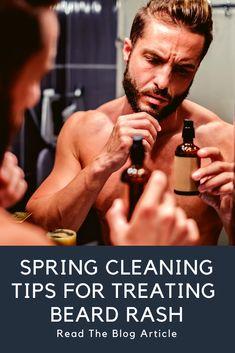 Spring Cleaning Tips for Treating Beard Rash Shaving Your Head, The Art Of Shaving, Beard Burn, Itchy Rash, Beard Tips, Straight Razor Shaving, Pre Shave, Shaving Oil
