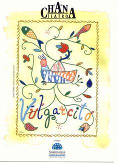 III Ciclo Teatro salmantino. La Chana Teatro. Vulgarcito. Diciembre, 2004