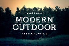 Modern Outdoor | Font by Evening Office on @creativemarket
