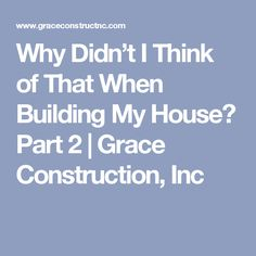 Building My House from start to finish, everything you could ever need to know to