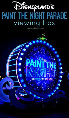 Disneyland's Paint the Night Parade Viewing Tips