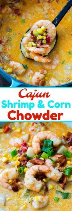 Cajun Shrimp and Corn Chowder - Soups and Stews Shrimp And Corn Soup, Shrimp Corn Chowder, Chowder Soup, Chowder Recipes, Creole Recipes, Cajun Recipes, Shrimp Recipes, Gumbo Recipes, Seafood Soup Recipes