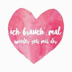 Ja das ist es Welt aus Zeit mit dir Englisch / Texte und Wör Yes it is world out of time with you english / texts and words, you Valentines Day Sayings, Valentine Day Cards, Be My Valentine, Valentine's Day Quotes, Love Quotes, Decir No, Quotations, Love You, Positivity