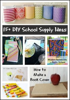 """15 DIY School Supply Ideas - A list of DIY school supply ideas including ways to upcycle old items or recycle an item to create """"new school supplies."""