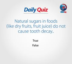Participate & Win!!! Health Quiz, Natural Sugar, Fruit Juice, Dried Fruit, Decay, Juice Drinks