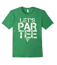 Lets Par Tee Funny Golf Party T-Shirt 100% Cotton Machine wash cold with like colors, dry low heat This golfer shirt is perfect to wear on your next excursion to the green. Regardless of which hole you tee it up on, this entertaining shirt is certain to give you laughs and ideally a hole in one, birdies and pars. From tee to fairway to green, this awesome shirt is the thing that each master golfer needs in their golf bag. Awesome present for men, ladies and children for birthdays, Christm...