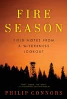 Fire Season by Philip Connors (double click image to request this title