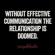 Communication cultivates everything, and therefore should be the most sought out skill. Without it, relationships are just weeds.