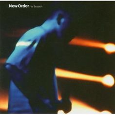 New Order - In Session  Design by Peter Saville