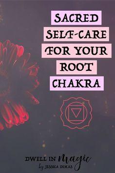 Sacred self-care for healing your root chakra, or the muladhara #chakras #rootchakra #muladhara #selfcaretips #sacredselfcare