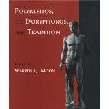 Polykleitos, the Doryphoros, and Tradition (Wisconsin Studies in Classics) (Hardcover)  #Canon Collection