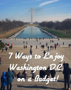 7 Ways to Enjoy Washington, D.C. on a Budget