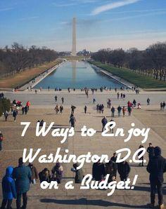 7 Ways to Enjoy Washington, D.C. on a Budget